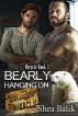 Bearly Hanging On, Miracle Book 3 by Shea Balik