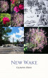 New Wake by Cameron Glenn
