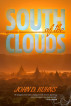 South of the Clouds by John D. Kuhns