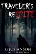 Traveler's Respite: Part IV - The Beast Within by G Johanson