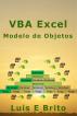 VBA Excel Modelo de Objetos by Luis Brito