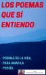 Los poemas que sí entiendo by Oscar Mauricio Benítez González