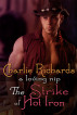 The Strike of Hot Iron by Charlie Richards