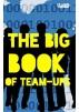 The Big Book of Team-Ups by David Trinbago