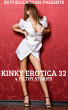 Kinky Erotica 32 - 4 Filthy Stories by BS Publications