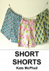 Short Shorts by Kate McPhail