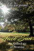 Face the Sun: An Anthology of Promise by Lily Trezevant