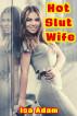Hot Slut Wife by Isa Adam