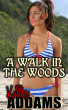 A Walk In The Woods by Kelly Addams