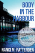 Sample Chapters Body in the Harbour by Nanci Pattenden