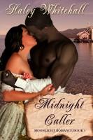 Haley Whitehall - Midnight Caller