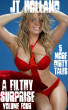 A Filthy Surprise: Volume Four - 5 More Dirty Tales by JT Holland