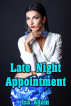 Late Night Appointment by Isa Adam