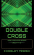 Double Cross by Charley Marsh