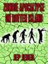 Zombie Apocalypse On Rotten Island by Jep Jebed