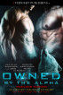 Owned by the Alpha:  Manlove Edition by Maia Dylan, James Cox, Jules Dixon, Elena Kincaid, L.J. Longo, Pelaam, & L.D. Blakeley