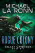 Rogue Colony by Michael La Ronn