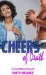 Cheers of Death by Faith Mcghee