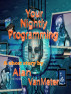 Your Nightly Programing by Alan VanMeter
