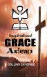 Inspirational Grace Axioms by Collins Enyeribe