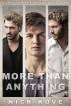 More Than Anything 1-3: The Complete Collection by Nick Kove