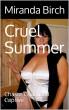 Cruel Summer: Chaste Chastised Captive by Miranda Birch