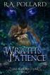 Wrath's Patience by R.A. Pollard