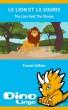 Le Lion Et La Souris by Dino Lingo