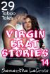 Virgin Brat Stories 14 - 29 Taboo Tales by Samantha LaCroix