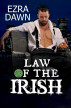 Law of the Irish by Ezra Dawn