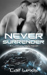 Never Surrender by Cait Lexis
