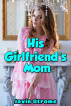His Girlfriend's Mom by Javin Strome