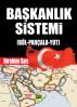 Başkanlık Sistemi, (Böl-Parçala-Tut) by ibrahim Sarı