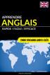 Apprendre l'anglais - Rapide / Facile / Efficace: 2000 vocabulaires clés by Pinhok Languages