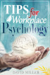 Psychology - A Simple Guide to Workplace Psychology Tips for the Employee by jon son, Sr