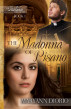 The Madonna of Pisano - Book 1 of The Italian Chronicles Trilogy by MaryAnn Diorio, PhD, MFA