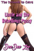 Uncle and the Rebellious Pussy: Too Drunk to Care by DeeDee Zee