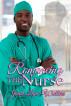 Romancing The Nurse by Janet Lane Walters