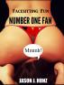 Facesitting Fun: Number One Fan by Jason J. Honz