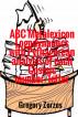 ABC Metalexicon Logodynamics with Pythagorean analysis of each Cosmic number/letter by Grigorios Zorzos