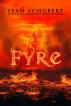 Fyre by Sean Schubert