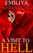 A Visit To Hell by Emiliya Ahmadova