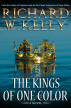 The Kings of One Color by Richard W. Kelly