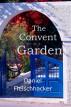 The Convent Garden by Daniel Fleischhacker