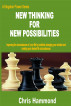 New Thinking for New Possibilities by Chris K.. Hammond