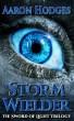 Stormwielder (Excerpt) by Aaron Hodges