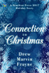 Connection to Christmas by Drew Marvin Frayne