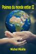 Poèmes du monde entier II by Michel Miaille