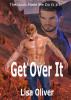 Get Over It by Lisa Oliver