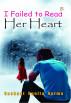 I failed to Read Her Heart by Sushant Sunita Verma